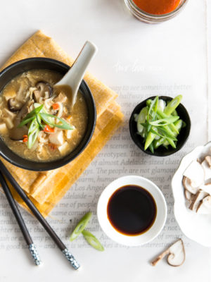 When My Love Makes The Soup I Love – Hot & Sour