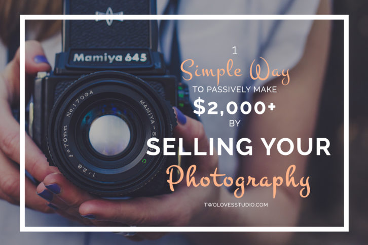 Selling Photos: 1 Simple Way to Passively Make $2,000+