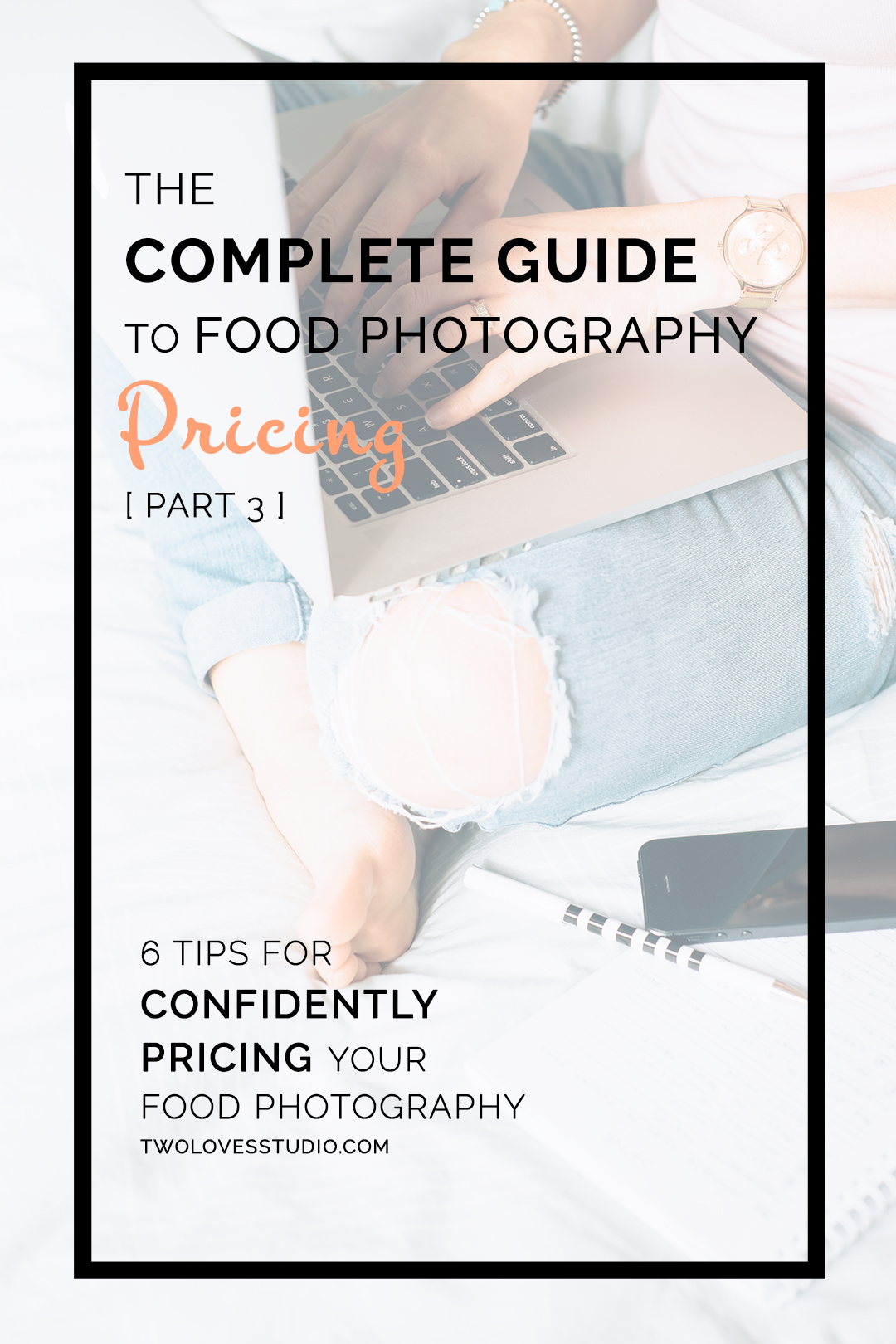 The Complete Guide To Food Photography Pricing Part 3 | Here are 6 tips so you can confidently price your food photography and tackle negotiations along the way. Perfect for freelance photographers and food bloggers. Click here to read more.
