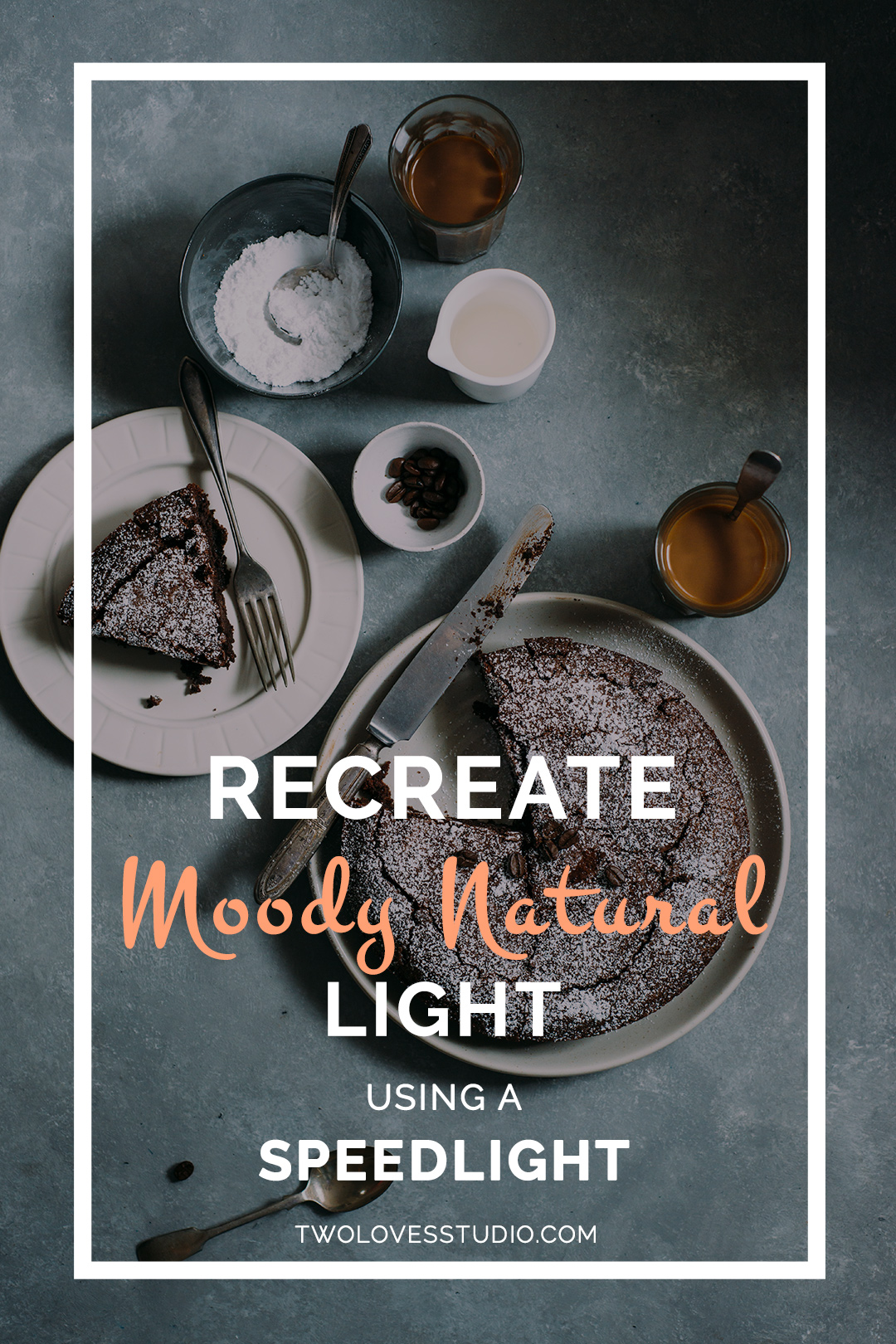 How To Recreate Moody Natural Food Photography Lighting   Recreate moody natural light in food photography with just your Speedlight. Click to read the full set up that will have you mimicking natural light photography in no time!