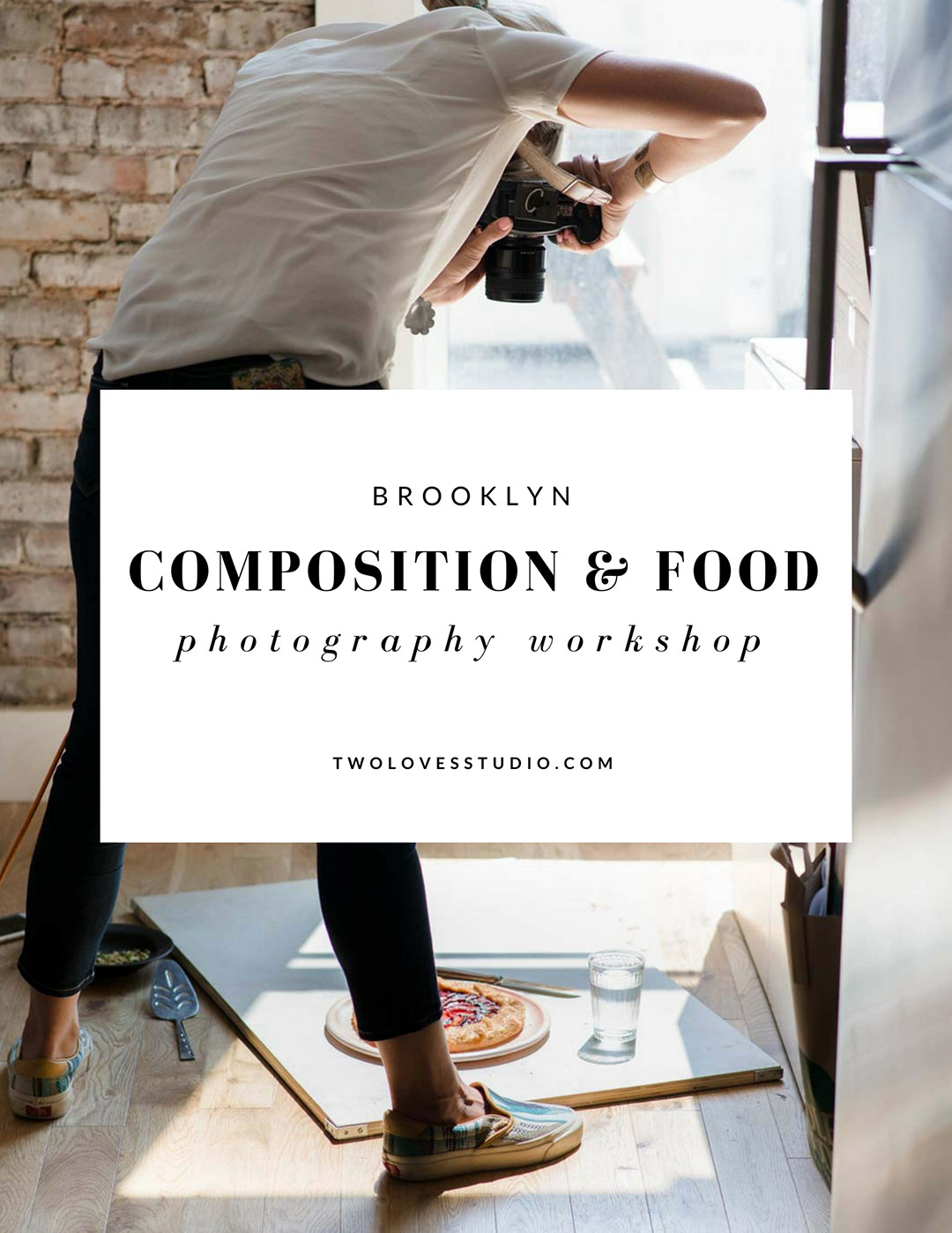 Brooklyn Composition Food Photography Workshop with Two Loves Studio
