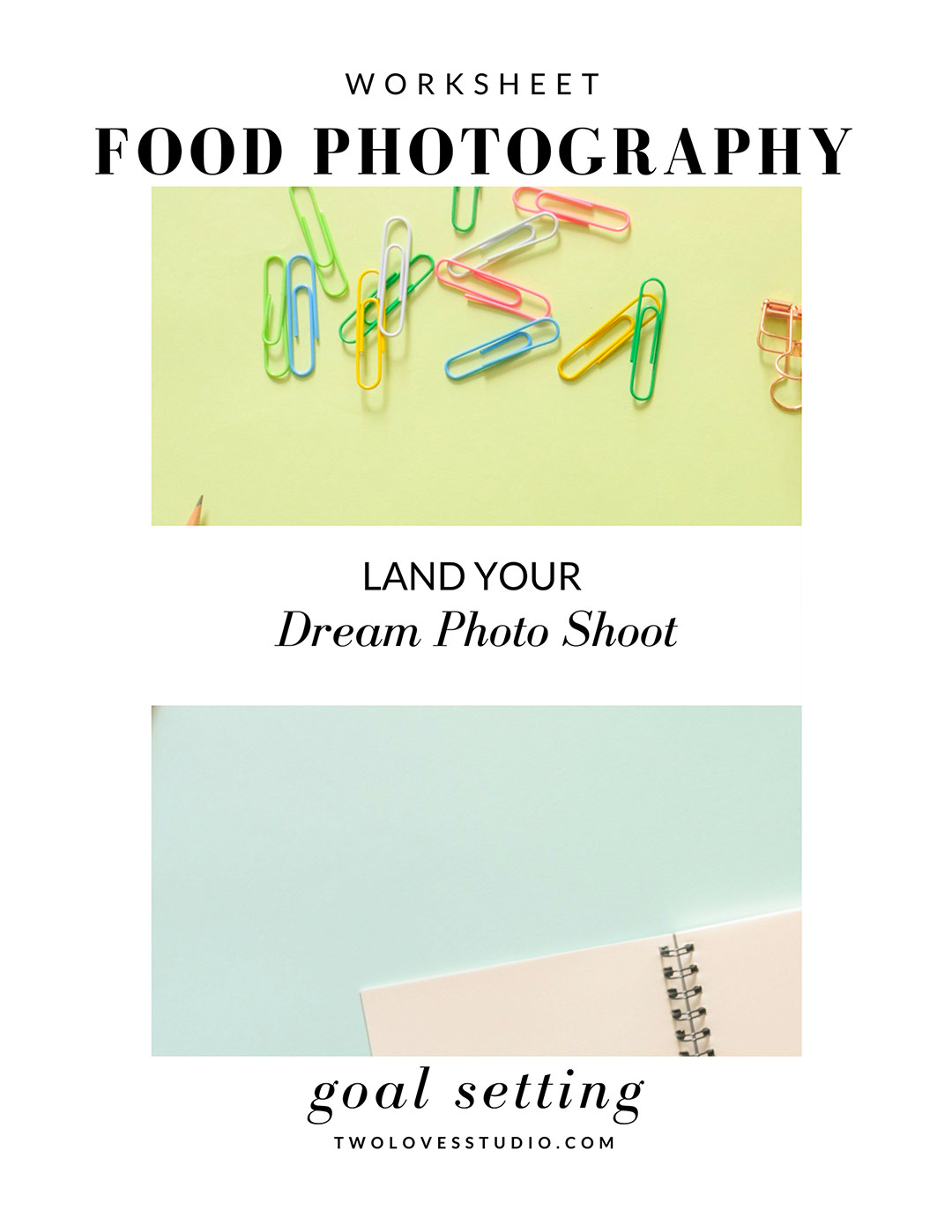 Food Photography Goal Setting Worksheet - Land Your Dream Photoshoot