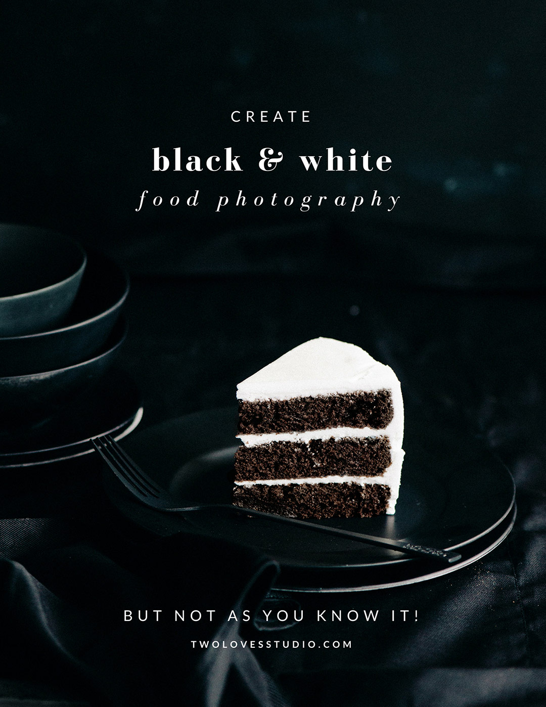 How to create black and white food photography