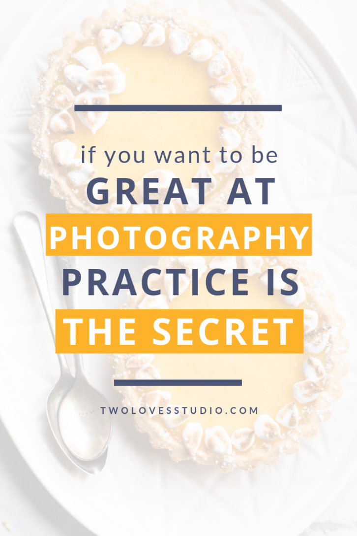 How long does it take to be great at food photography? Why you can't avoid practicing and what you should do to maximise each practice session.