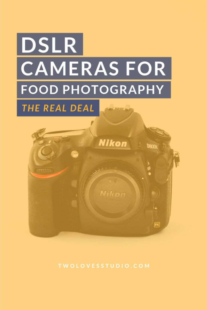 DSLR Camera for food photography