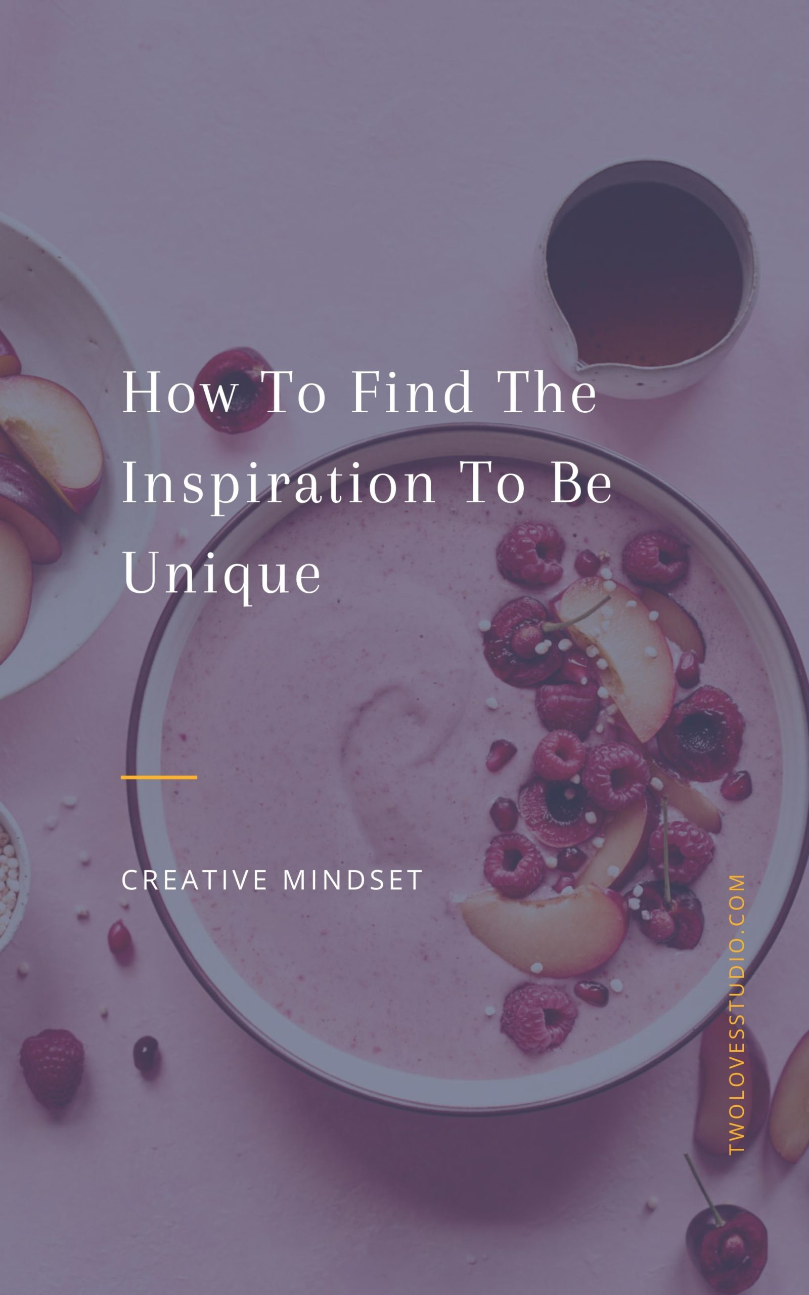 How To Find The Inspiration To Be Unique